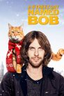 A Street Cat Named Bob – Un motan maidanez numit Bob (2016)