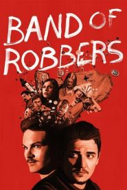 Band of Robbers (2016)