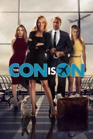 The Con Is On – Vin britanicii (2018)