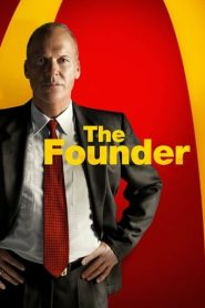 The Founder – Fondatorul (2017)
