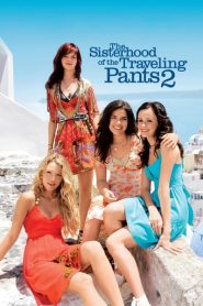 The Sisterhood of the Traveling Pants 2 – Patru prietene și o pereche de blugi 2 (2008)