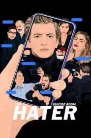 The Hater – Sala sinuciderii. Hejter (2020)
