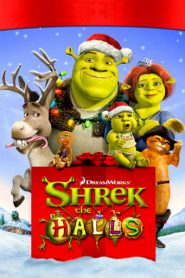 Shrek the Halls – Shrek cu zurgalai (2007)