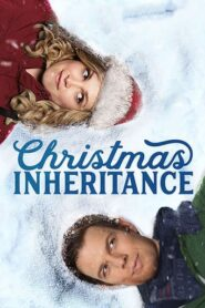 Christmas Inheritance (2017)