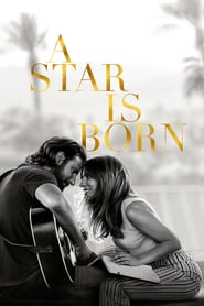 A Star Is Born – S-a născut o stea (2018)